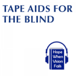 Tape Aids for the Blind
